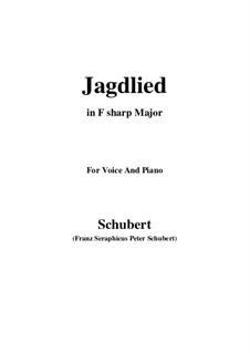 Jagdlied, D.521: F sharp Major by Franz Schubert
