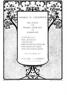 Sechs Lieder für Mezzosopran (oder Bariton) und Klavier: Sechs Lieder für Mezzosopran (oder Bariton) und Klavier by George Whitefield Chadwick