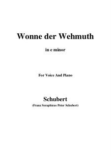 Wonne der Wehmut, D.260 Op.115 No.2: E minor by Franz Schubert