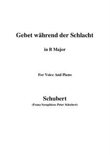 Gebet während der Schlacht, D.171: For voice and piano (B Major) by Franz Schubert