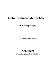 Gebet während der Schlacht, D.171: For voice and piano (F sharp Major) by Franz Schubert