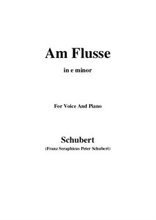 Am Flusse, D.160: E minor by Franz Schubert