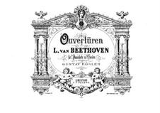 Ouvertüren Egmont, Coriolan, Fidelio, Leonore Nr.3, Op.84, 62, 72: Bearbeitung für zwei Klaviere, achthändig – Klavierstimme II by Ludwig van Beethoven