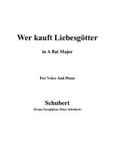 Wer kauft Liebesgötter, D.261: A flat Major by Franz Schubert