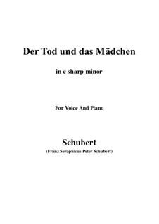 Tod und das Mädchen, D.531 Op.7 No.3: For voice and piano (c sharp minor) by Franz Schubert