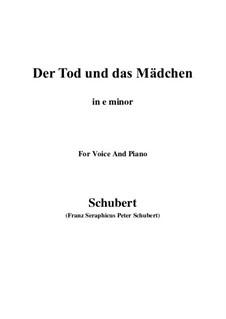 Tod und das Mädchen, D.531 Op.7 No.3: For voice and piano (e minor) by Franz Schubert