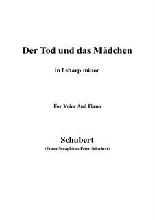 Tod und das Mädchen, D.531 Op.7 No.3: For voice and piano (f sharp minor) by Franz Schubert