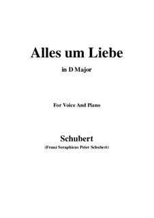 Alles um Liebe, D.241: D Major by Franz Schubert