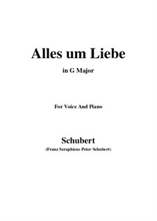 Alles um Liebe, D.241: G Major by Franz Schubert