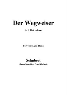 Nr.20 Der Wegweiser: For voice and piano (b flat minor) by Franz Schubert