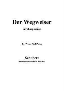 Nr.20 Der Wegweiser: For voice and piano (f sharp minor) by Franz Schubert