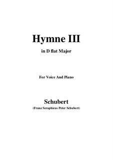 Hymne III für Stimme und Klavier, D.661: D flat Major by Franz Schubert