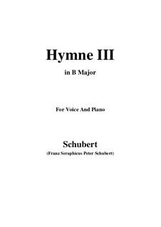 Hymne III für Stimme und Klavier, D.661: B Major by Franz Schubert