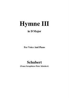 Hymne III für Stimme und Klavier, D.661: D Major by Franz Schubert