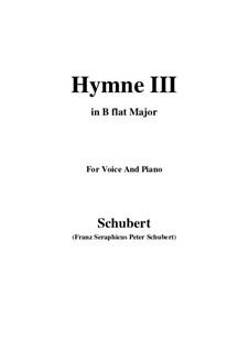 Hymne III für Stimme und Klavier, D.661: B flat Major by Franz Schubert
