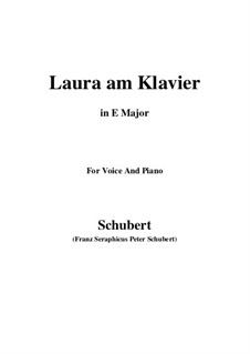 Laura am Klavier, D.388: First version (E Major) by Franz Schubert