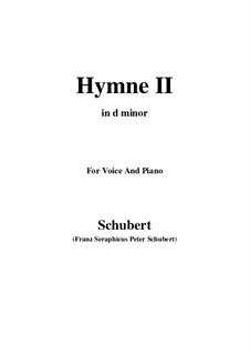 Hymne II für Stimme und Klavier, D.660: D minor by Franz Schubert