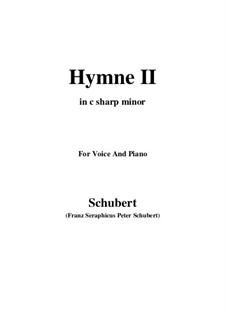 Hymne II für Stimme und Klavier, D.660: C sharp minor by Franz Schubert