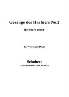 Nr.2 Wer nie sein Brot mit Tränen ass: C sharp minor by Franz Schubert