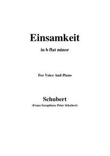 Nr.12 Einsamkeit: For voice and piano (b flat minor) by Franz Schubert