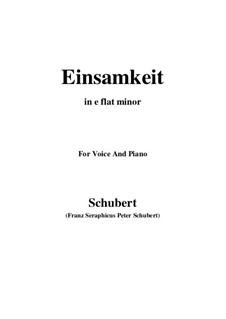 Nr.12 Einsamkeit: For voice and piano (e flat minor) by Franz Schubert