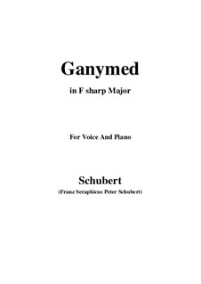 Ganymed, D.544 Op.19 No.3: For voice and piano (F sharp Major) by Franz Schubert