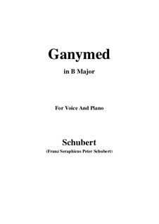 Ganymed, D.544 Op.19 No.3: For voice and piano (B Major) by Franz Schubert