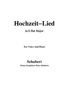 Hochzeitslied, D.463: E flat Major by Franz Schubert