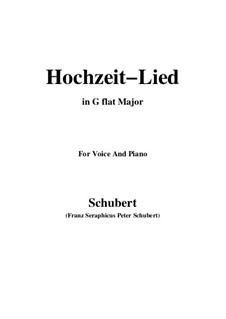 Hochzeitslied, D.463: G flat Major by Franz Schubert