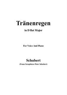 Nr.10 Thränenregen: For voice and piano (D flat Major) by Franz Schubert
