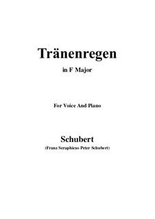 Nr.10 Thränenregen: Für Stimme und Klavier (F-Dur) by Franz Schubert