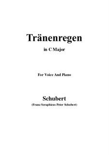 Nr.10 Thränenregen: Für Stimme und Klavier (C Major) by Franz Schubert