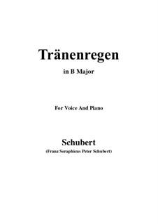 Nr.10 Thränenregen: For voice and piano (B Major) by Franz Schubert