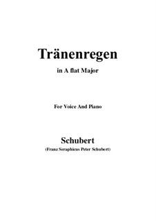 Nr.10 Thränenregen: Für Stimme und Klavier (A Flat Major) by Franz Schubert