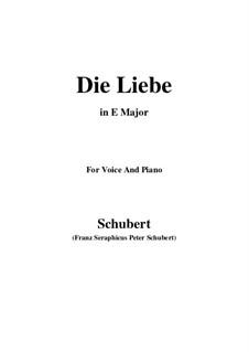 Die Liebe, D.522: E Major by Franz Schubert