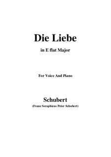 Die Liebe, D.522: E flat Major by Franz Schubert