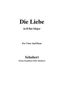 Die Liebe, D.522: B flat Major by Franz Schubert