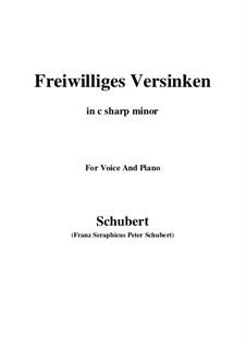 Freiwilliges Versinken, D.700: C sharp minor by Franz Schubert