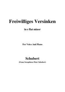 Freiwilliges Versinken, D.700: E flat minor by Franz Schubert