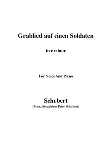 Grablied auf einen Soldaten, D.454: E minor by Franz Schubert