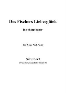 Des Fischers Liebesglück, D.933: For voice and piano (c sharp minor) by Franz Schubert