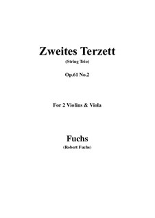 Streichtrio in E-Dur, Op.61: Score, parts by Robert Fuchs