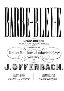 Blaubart: Akt I, für Stimmen und Klavier by Jacques Offenbach