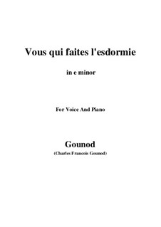Faust: Vous qui faites l'endormie (e minor) by Charles Gounod