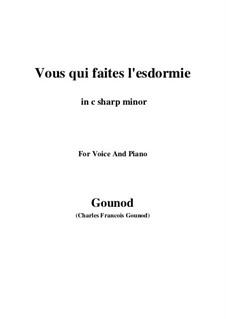 Faust: Vous qui faites l'endormie (c sharp minor) by Charles Gounod