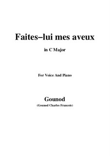 Faust: Faites-lui mes aveux by Charles Gounod