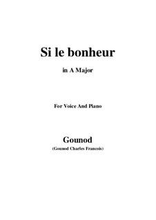 Faust: Si le bonheur (A Major) by Charles Gounod