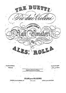 Drei Duos für zwei Violinen, BI 151, 178, 207: Drei Duos für zwei Violinen by Alessandro Rolla