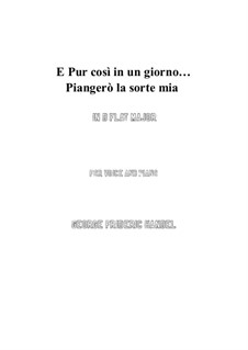 Julius Cäsar, HWV 17: Piangerò la sorte mia (D flat Major) by Georg Friedrich Händel