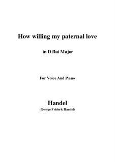 Samson, HWV 57: How willing my paternal love (D flat Major) by Georg Friedrich Händel